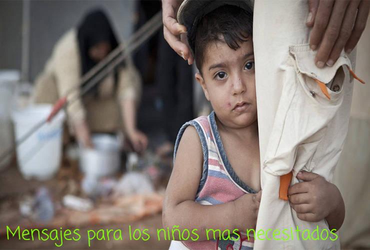Mensajes para los Niños mas Necesitados