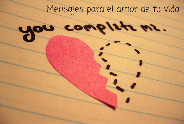 Mensajes Para El Amor De Mi Vida